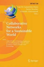 Collaborative Networks for a Sustainable World : 11th Ifip Wg 5.5 Working Conference on Virtual Enterprises, Pro-Ve 2010, St. Etienne, France, October 11-13, 2010, Proceedings