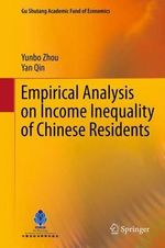 Empirical Analysis on Income Inequality of Chinese Residents - Yunbo Zhou