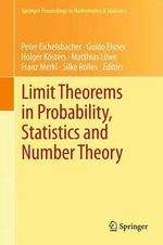 Limit Theorems in Probability, Statistics and Number Theory : In Honor of Friedrich Gotze