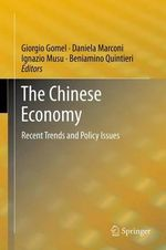 The Chinese Economy : Recent Trends and Policy Issues