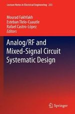 Analog/Rf and Mixed-Signal Circuit Systematic Design : Lecture Notes in Electrical Engineering