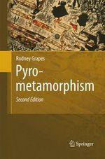 Pyrometamorphism - Rodney Grapes