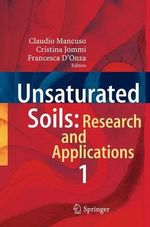 Unsaturated Soils: Research and Applications : Volume 1