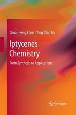 Iptycenes Chemistry : From Synthesis to Applications - Chuan-Feng Chen