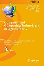 Computer and Computing Technologies in Agriculture : 5th IFIP TC 5, SIG 5.1 International Conference, CCTA 2011, Beijing, China, October 29-31, 2011, Proceedings, Part III