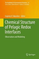 Chemical Structure of Pelagic Redox Interfaces : Observation and Modeling