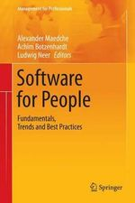 Software for People : Fundamentals, Trends and Best Practices
