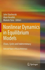 Nonlinear Dynamics in Equilibrium Models : Chaos, Cycles and Indeterminacy