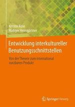Entwicklung Interkultureller Benutzungsschnittstellen : Von Der Theorie Zum International Nutzbaren Produkt - Kerstin Rose