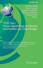 VLSI-SoC: From Algorithms to Circuits and System-on-Chip Design : 20th IFIP WG 10.5/IEEE International Conference on Very Large Scale Integration, VLSI-SoC 2012, Santa Cruz, CA, USA, October 7-10, 2012, Revised Selected Papers