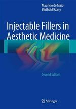 Injectable Fillers in Aesthetic Medicine - Mauricio De Maio
