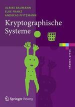 Kryptographische Systeme - Ulrike Baumann