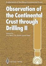 Observation of the Continental Crust Through Drilling : II