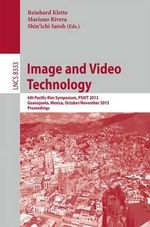 Image and Video Technology : 6th Pacific-Rim Symposium, PSIVT 2013, Guanajuato, Mexico, October 28-November 1, 2013, Revised Selected Papers