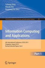 Information Computing and Applications : 4th International Conference, ICICA 2013, Singapore, August 16-18, 2013. Revised Selected Papers, Part I