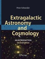 Extragalactic Astronomy and Cosmology : An Introduction - Peter Schneider