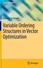 Variable Ordering Structures in Vector Optimization - Gabriele Eichfelder