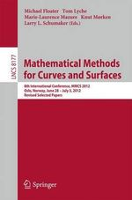 Mathematical Methods for Curves and Surfaces : 8th International Conference, MMCS 2012, Oslo, Norway, June 28 - July 3, 2012, Revised Selected Papers