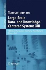 Transactions on Large-Scale data- and Knowledge-Centered Systems XIII