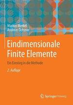Eindimensionale Finite Elemente : Ein Einstieg in Die Methode - Markus Merkel