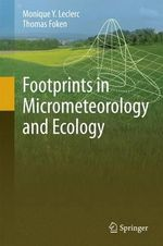 Footprints of Atmospheric Measurements : Models and Applications - Monique Y. Leclerc