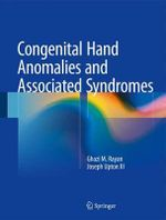 Congenital Hand Anomalies and Associated Syndromes - Ghazi M. Rayan