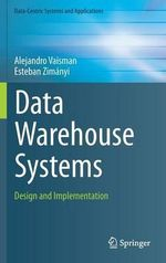 Data Warehouse Systems : Design and Implementation - Alejandro Vaisman