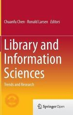 Library and Information Sciences : Trends and Research