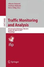 Traffic Monitoring and Analysis : 6th International Workshop, TMA 2014, London, UK, April 14, 2014, Proceedings