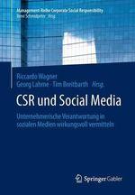 Csr Und Social Media : Unternehmerische Verantwortung in Sozialen Medien Wirkungsvoll Vermitteln