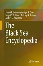 The Black Sea Encyclopedia - Sergei Grinevetskiy