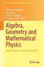 Algebra, Geometry and Mathematical Physics : AGMP, Mulhouse, France, October 2011