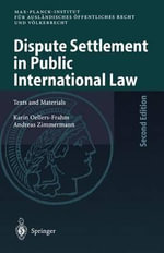 Dispute Settlement in Public International Law : Texts and Materials