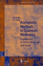 Asymptotic Methods in Quantum Mechanics - S.H. Patil
