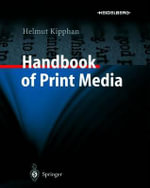 Handbook of Print Media : Technologies and Production Methods