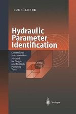 Hydraulic Parameter Identification - Luc C. Lebbe