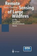 Remote Sensing of Large Wildfires : In the European Mediterranean Basin