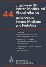 Ergebnisse Der Inneren Medizin Und Kinderheilkunde/Advances in Internal Medicine and Pediatrics - P. Frick