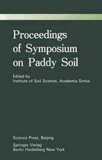 Proceedings of Symposium on Paddy Soils - Institute of Soil Science, Academia Sinica