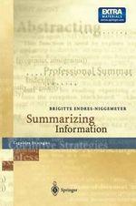 Summarizing Information : Including CD-ROM