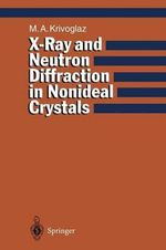 X-Ray and Neutron Diffraction in Nonideal Crystals - Mikhail A. Krivoglaz
