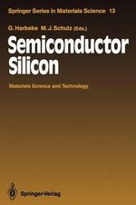 Semiconductor Silicon : Materials Science and Technology