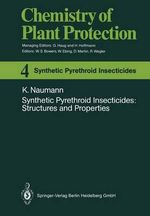 Synthetic Pyrethroid Insecticides : Structures and Properties - Klaus Naumann