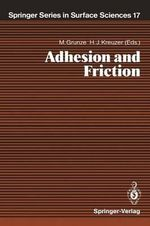 Adhesion and Friction : Proceedings of the Third International Workshop on Interface Phenomena, Dalhousie University, Halifax, N.S., Canada, A