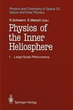 Physics of the Inner Heliosphere : Large-Scale Phenomena