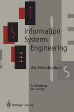 Information Systems Engineering : An Introduction - Arne Soelvberg