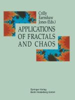 Applications of Fractals and Chaos : The Shape of Things