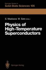 Physics of High-Temperature Superconductors : Proceedings of the Toshiba International School of Superconductivity (Its2), Kyoto, Japan, July 15 20, 19
