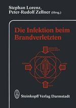 Die Infektion Beim Brandverletzten : Current Perspectives in Pathophysiology and Therap...