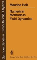 Numerical Methods in Fluid Dynamics - M. Holt